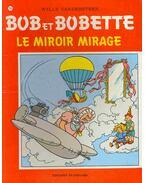 Bob et Bobette, Le miroir mirage