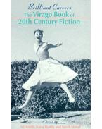 Brilliant Careers - The Virago Book of 20th Century Fiction