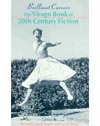 Brilliant Careers - The Virago Book of 20th Century Fiction