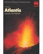 Atlantis - Legende und Wirklichkeit