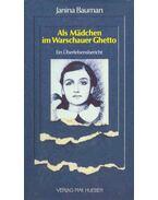 Als Mädchen im Warschauer Ghetto