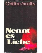 Nennt es Liebe (Eredeti cím: J'aime la vie)
