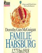 Familie Habsburg - 1273 bis 1918