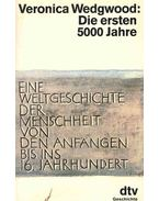 Die ersten 5000 Jahre (Eredeti cím: The Spoils of Time - A Short history of the World)