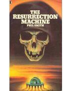The Resurrection Machine