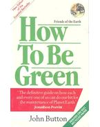 How to Be Green