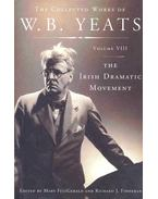 The Collected Works of W. B. Yeats #VIII - The Irish Dramatic Movement