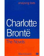 Charlotte Brontë - The Novels