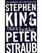 Black House - Stephen King, STRAUB,PETER