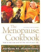 The Menopause Cookbook - How to Eat Now and for the Rest of Your Life