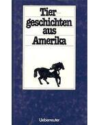 Tiergeschichten aus Amerika