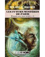 Les futurs mystêres de Paris
