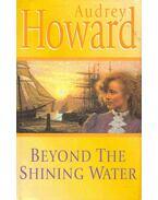 Beyond the Shining Water