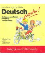 Deutsch positiv! Verfassen von Texten (Aufsatz) 1. und 2. Klasse, mit Lösungsheft