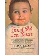 Feed Me! I'm Yours