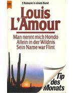 Man nennt mich Hondo, Allein in der Wildnis, Sein Name war Flint