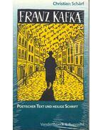 Franz Kafka - Poetischer Text und heilige Schrift