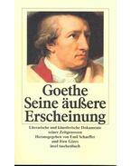 Goethe - Seine äußere Erscheinung