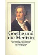 Goethe und die Medizin