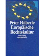 Europäische Rechtskultur