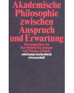 Akademische Philosophie zwischen Anspruch und Erwartung