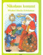 Nikolaus kommt - Wichtel Mucks Erlenisse