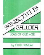 Senectutis Gaudia - Joys of Old Age