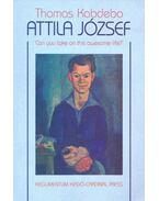 Attila József - Can You Take on this Awesome Life?