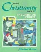 This is Christianity #2 - The Christian Church