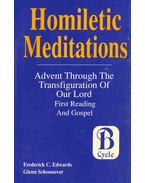 Homiletic Meditations - Advent Through the Transfiguration of Our Lord