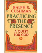 Practicing the Presence - A Quest for God
