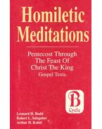 Homiletic Mediations - Pentecost Through the Feast of Christ the King