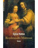 Rembrandts Mätresse