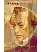 Disraeli - A Picture of the Victorian Age - André Maurois