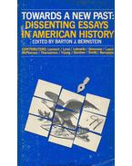 Towards a New Past - Dissenting Essays in American History