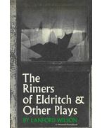 The Rimers of Eldritch & Other Plays