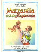 Motzarella und der Ärgerriese