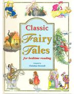 Classic Fairy Tales for Bedtime Reading