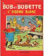 Bob et Bobette; L'oiseau blanc
