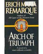 Arch of Triumph (Eredeti cím: Arc de Triomphe)