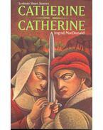 Catherine, Catherine