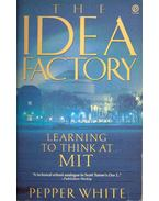 The Idea Factory - Learning to Think at MIT