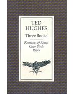Three Books - Remains of Elmet, Cave Birds, River