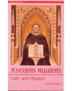 Thomas Aquinas - Faith and Reason