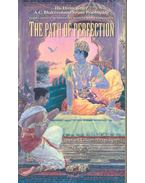 The Path of Perfection - A. C. Bhaktivedanta Swami Prabhupáda