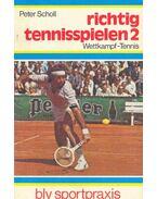 Richtig Tennisspielen 2