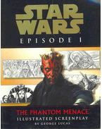 Star Wars Episode I - The Phantom Menace - Illustrated Screenplay