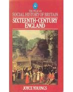 Social History of Britain - Sixteenth-century England