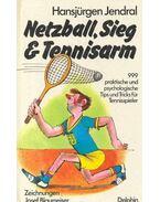 Netzball, Sieg und Tennisarm