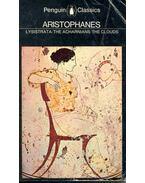 The Acharnians - The Clouds - Lysistrata - Aristophanés